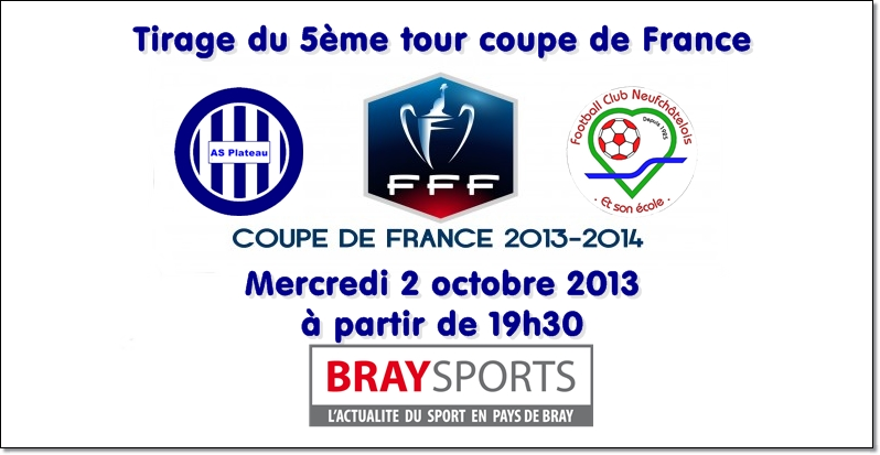 Tirage 5 me tour coupe de france braysports - Tirage coupe de france de football ...