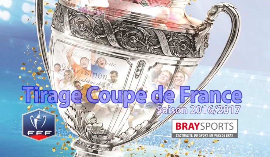 Tirage coupe de france braysports - La coupe de france de football ...
