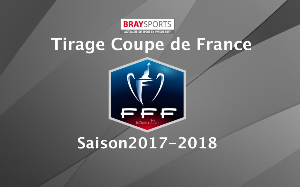 Tirage 4eme tour coupe de france braysports - Tirage au sort coupe de france 7eme tour ...